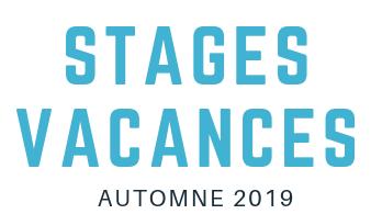 Stages vacances automne 2019